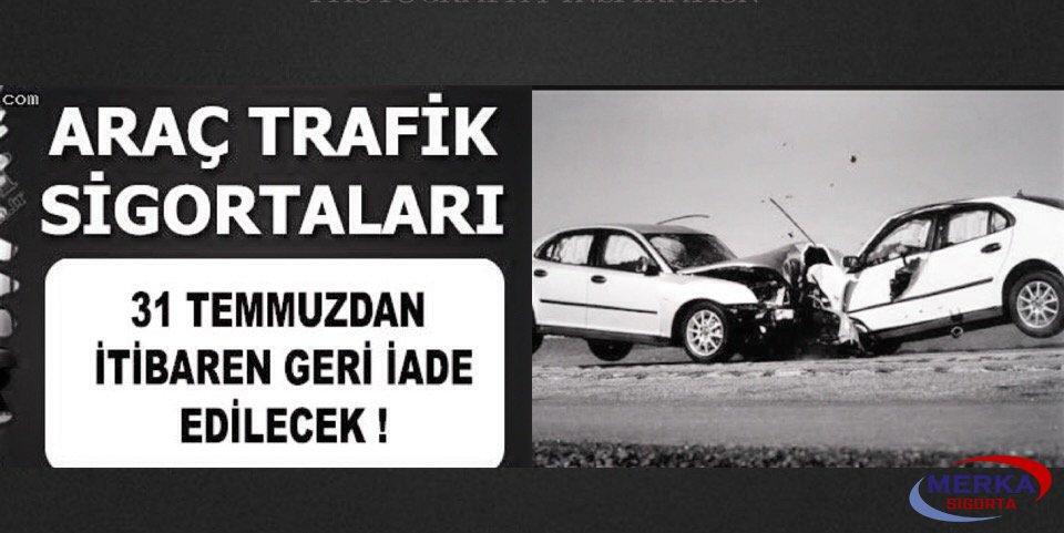 Trafik sigortalarında para iadesi yapılacak